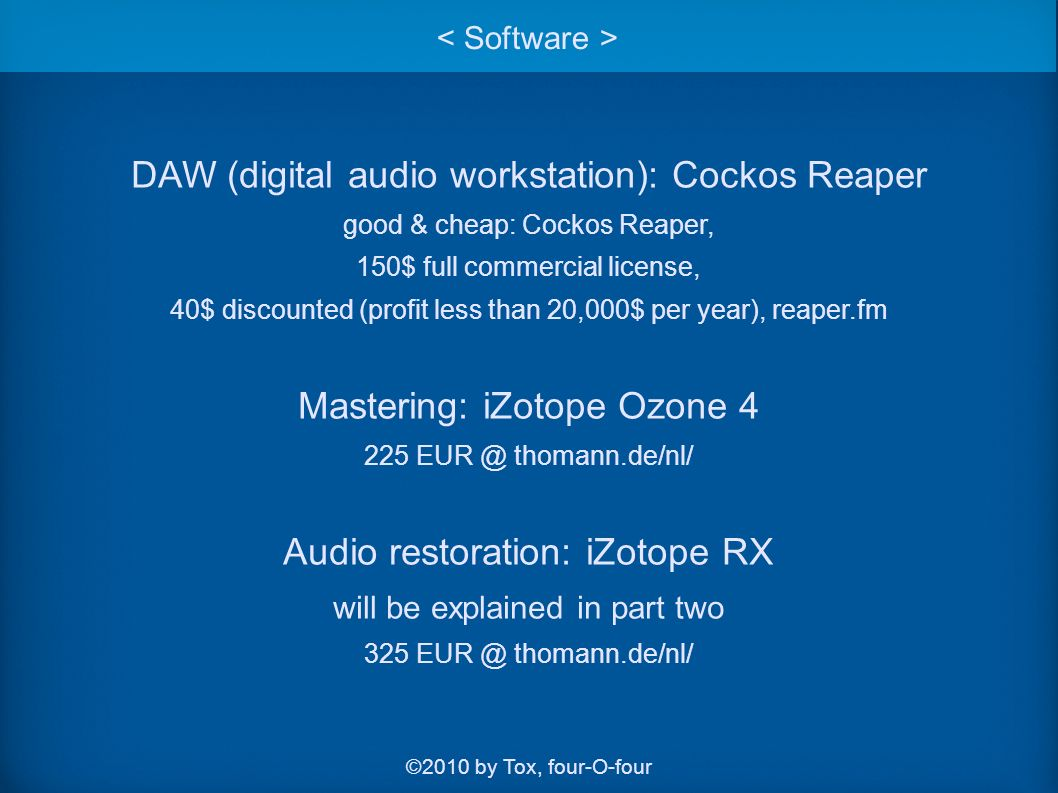 Mastering With Software Part One ©2010 by Tox, four-O-four
