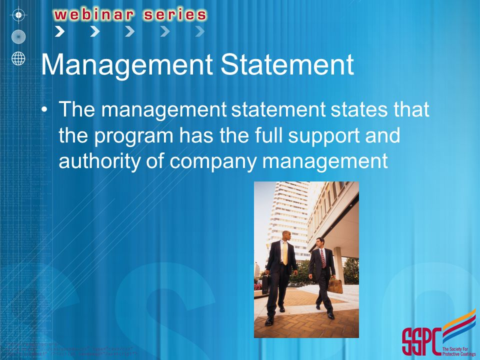 Management Statement The management statement states that the program has the full support and authority of company management