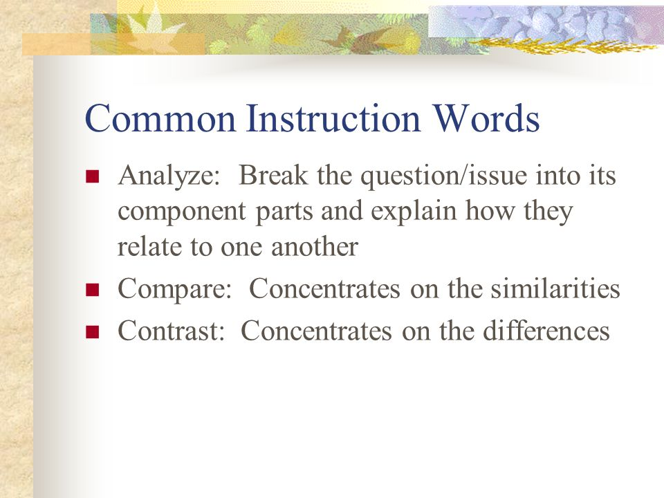instruction words in essay questions 1 learning assistance center university of hawaii, manoa important words in essay questions here are some of the words that provide the critical instructions for answering essay questions observe which verb is used and do only what is required of you.