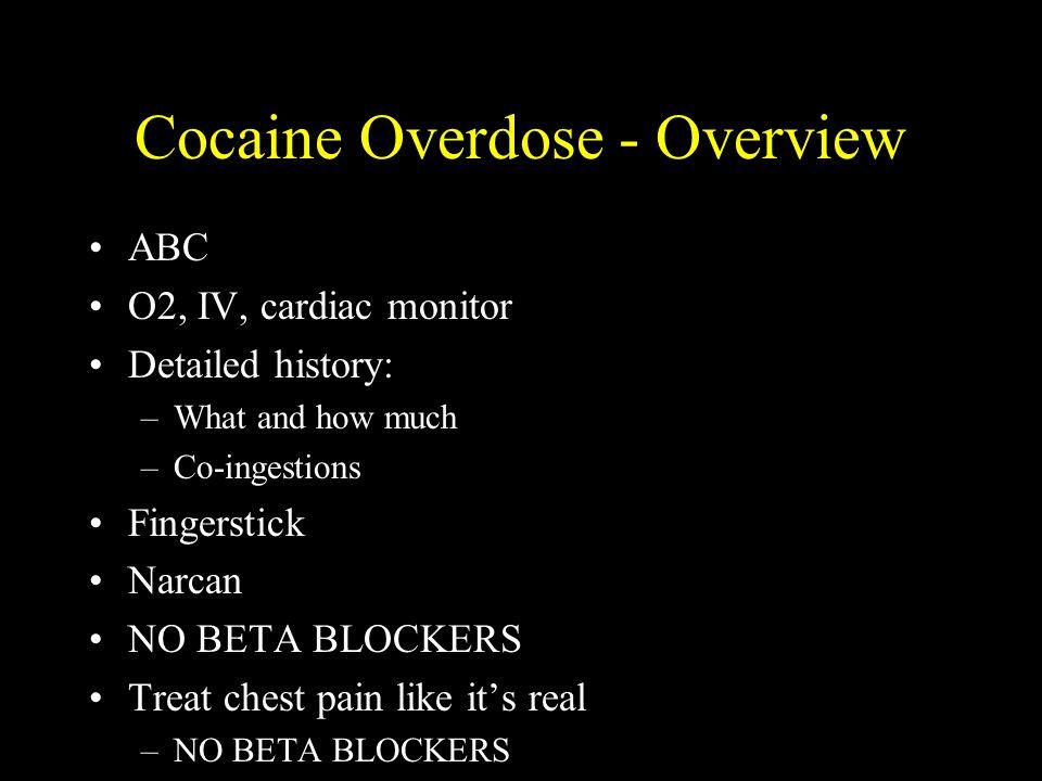 Street Drug OD Nathanael Wood, MD May 9, Street Drug Overdoses