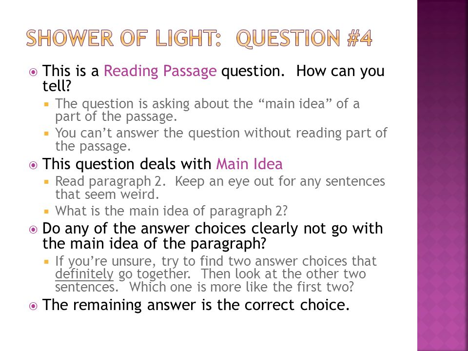 This is a Reading Passage question. How can you tell.