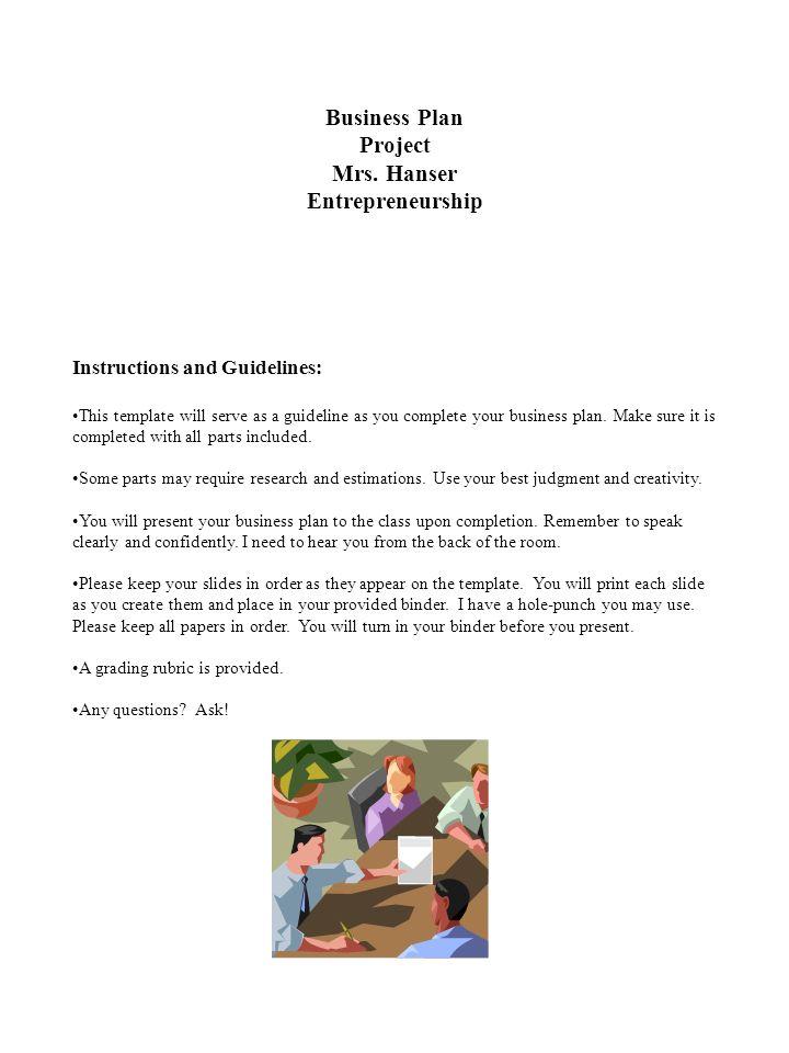 business plan project mrs hanser entrepreneurship instructions and