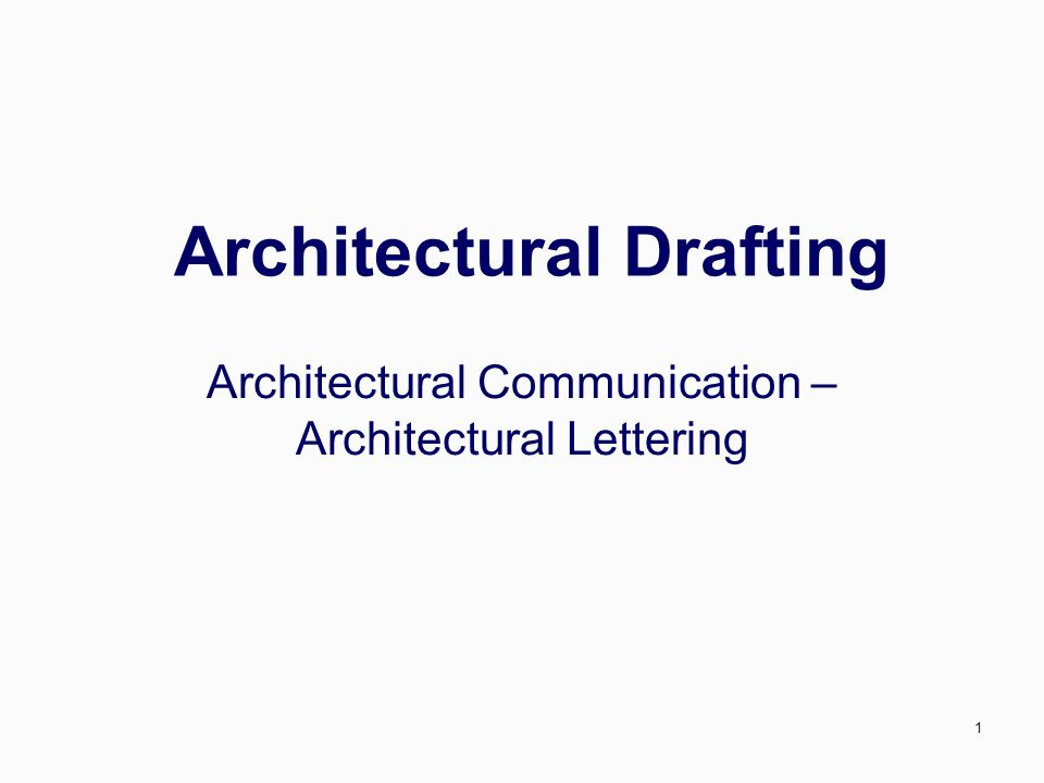 1 Architectural Drafting Communication Lettering