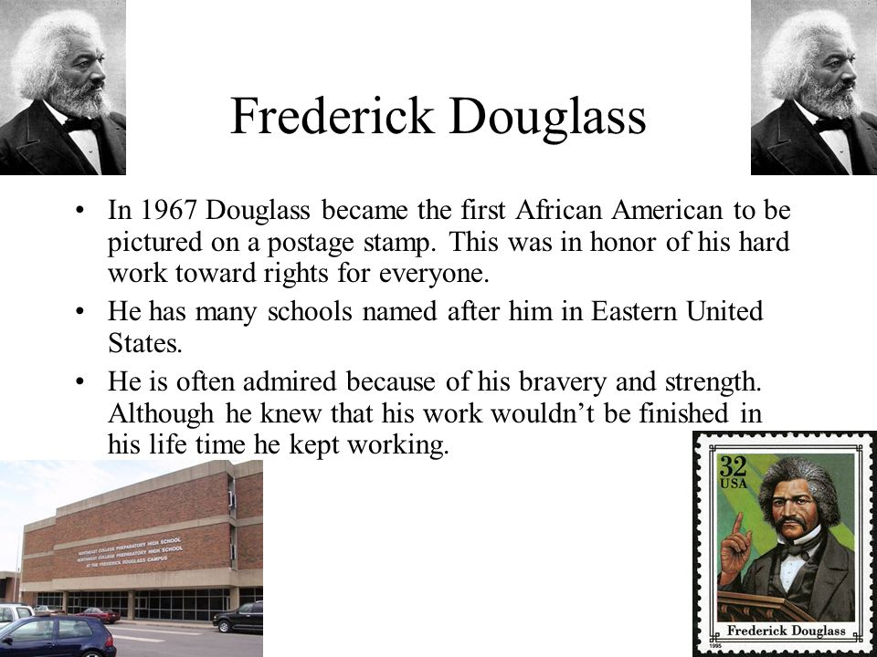Frederick Douglass In 1967 Douglass became the first African American to be pictured on a postage stamp.