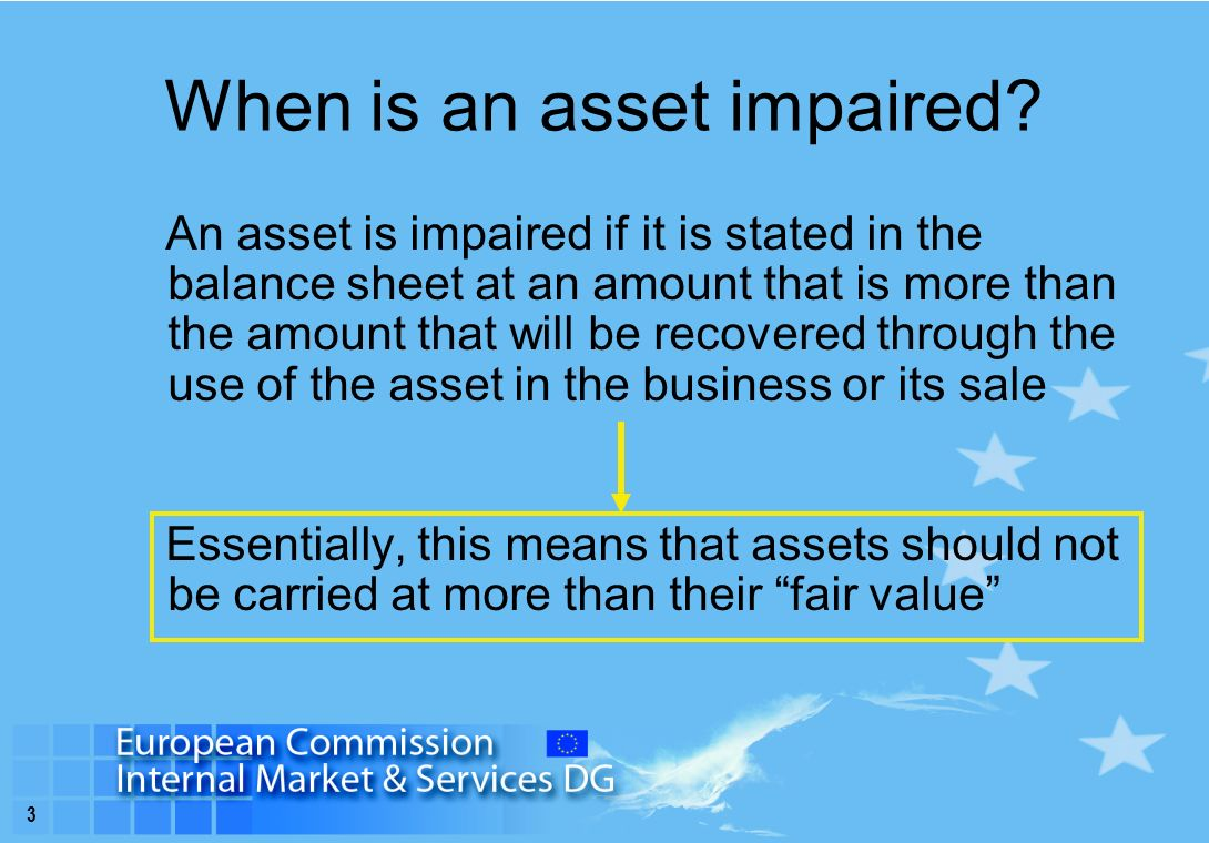 3 When is an asset impaired.