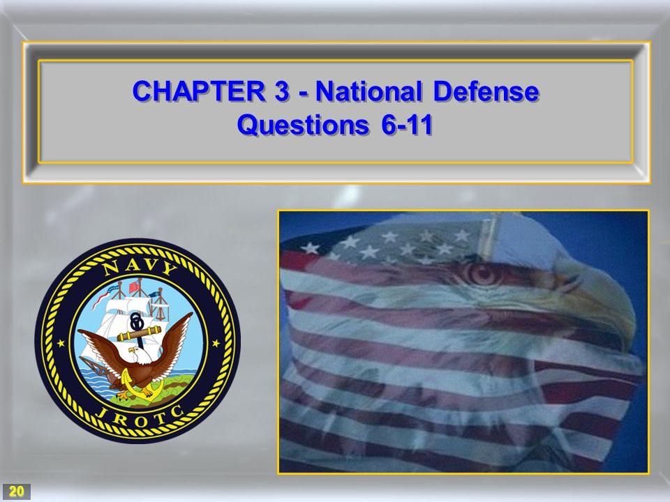 20 CHAPTER 3 - National Defense Questions 6-11 CHAPTER 3 - National Defense Questions