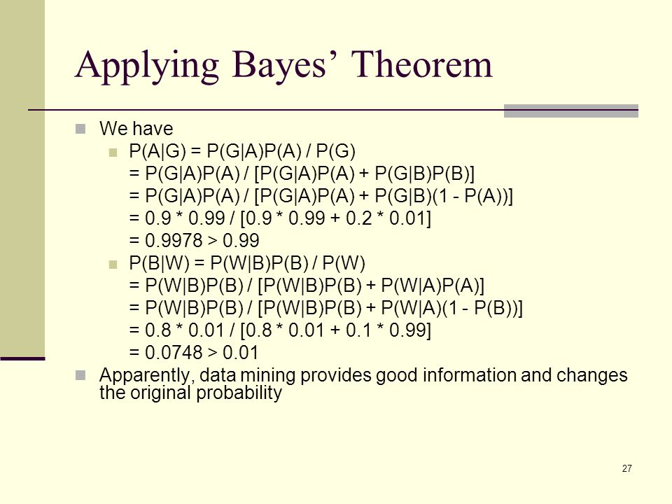 1 Lecture Notes 16: Bayes' Theorem and Data Mining Zhangxi