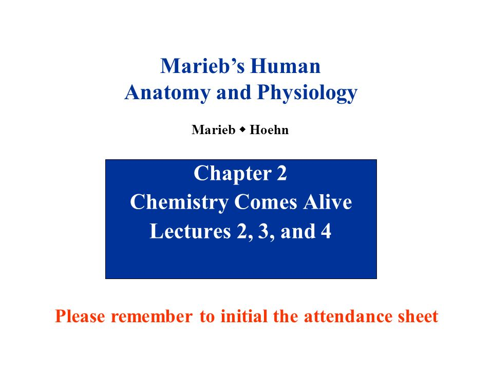 Chapter 2 Chemistry Comes Alive Lectures 2 3 And 4