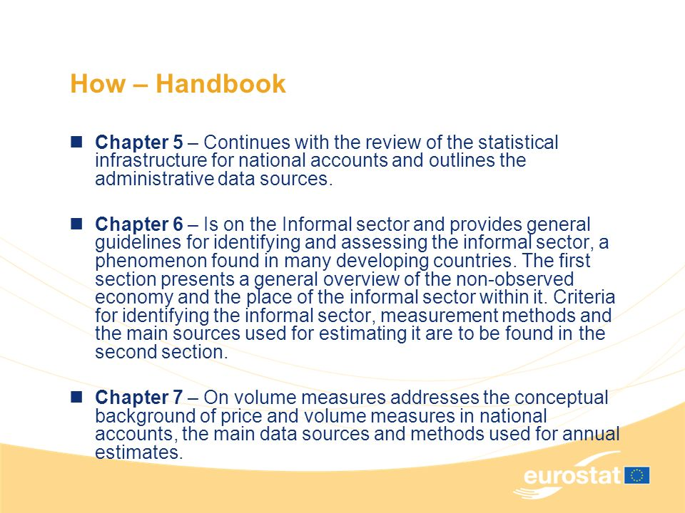 How – Handbook Chapter 5 – Continues with the review of the statistical infrastructure for national accounts and outlines the administrative data sources.