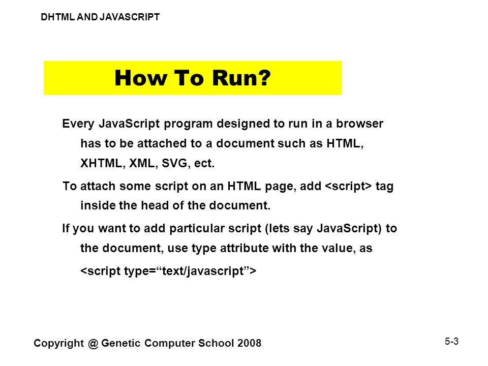 DHTML AND JAVASCRIPT Genetic Computer School LESSON 5 INTRODUCTION
