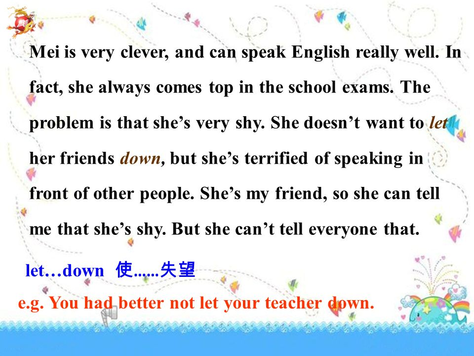 Mei is very clever, and can speak English really well.