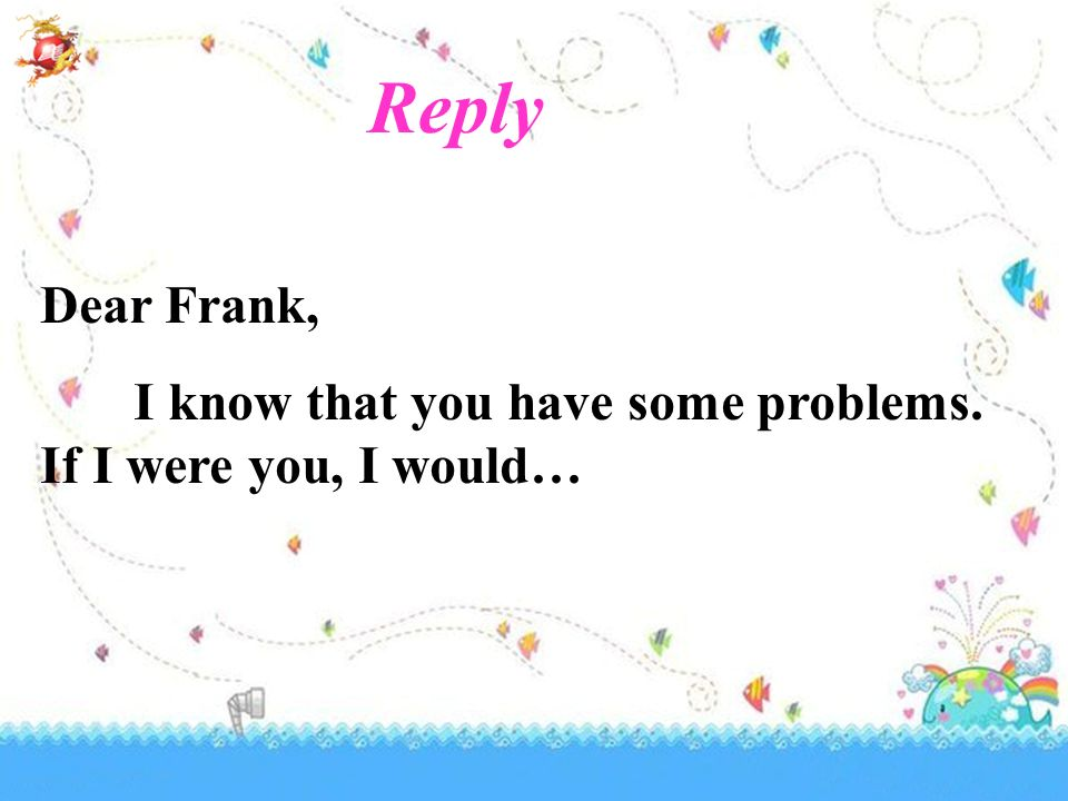 Dear Frank, I know that you have some problems. If I were you, I would… Reply