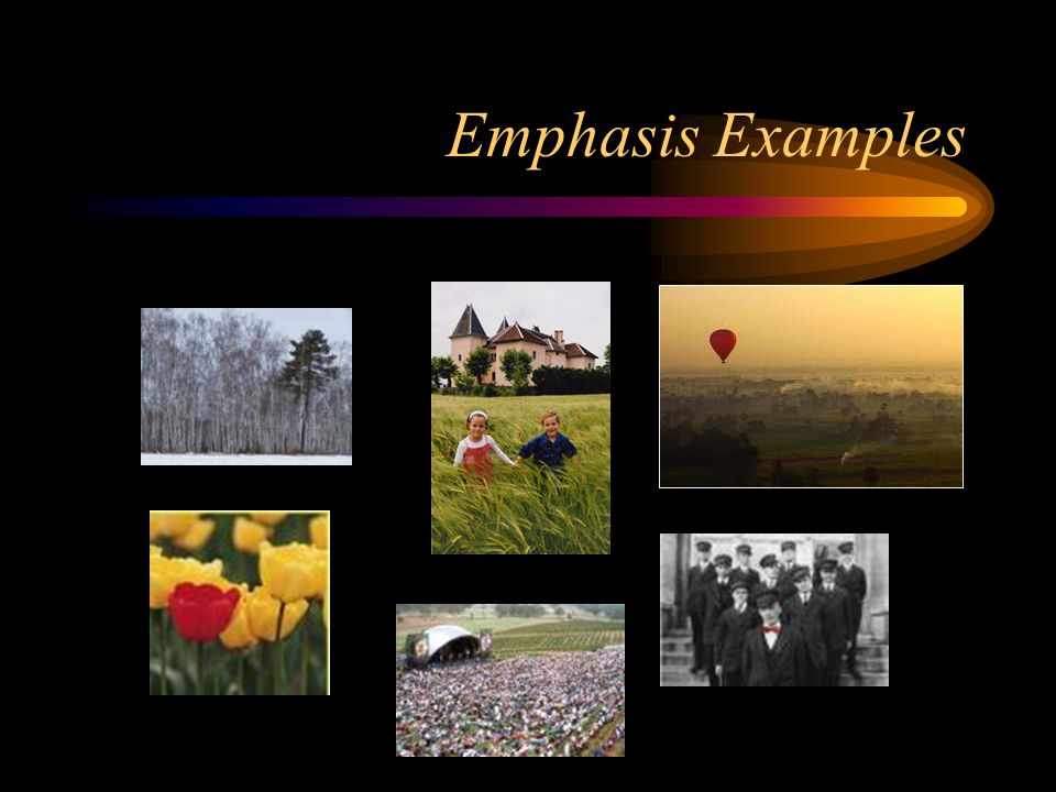 EMPHASIS or Focal Point Emphasis in a composition refers to developing points of interest to pull the viewer s eye to important parts of the body of the work.