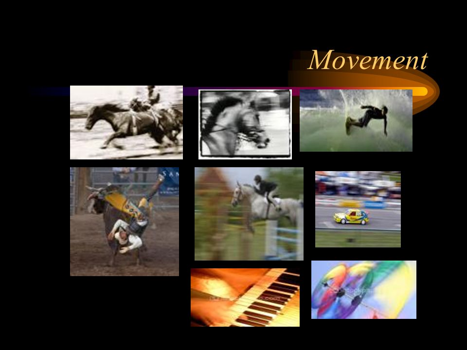 Movement/Rhythm Movement adds excitement to your work by showing action and directing the viewers eye throughout the picture plane.