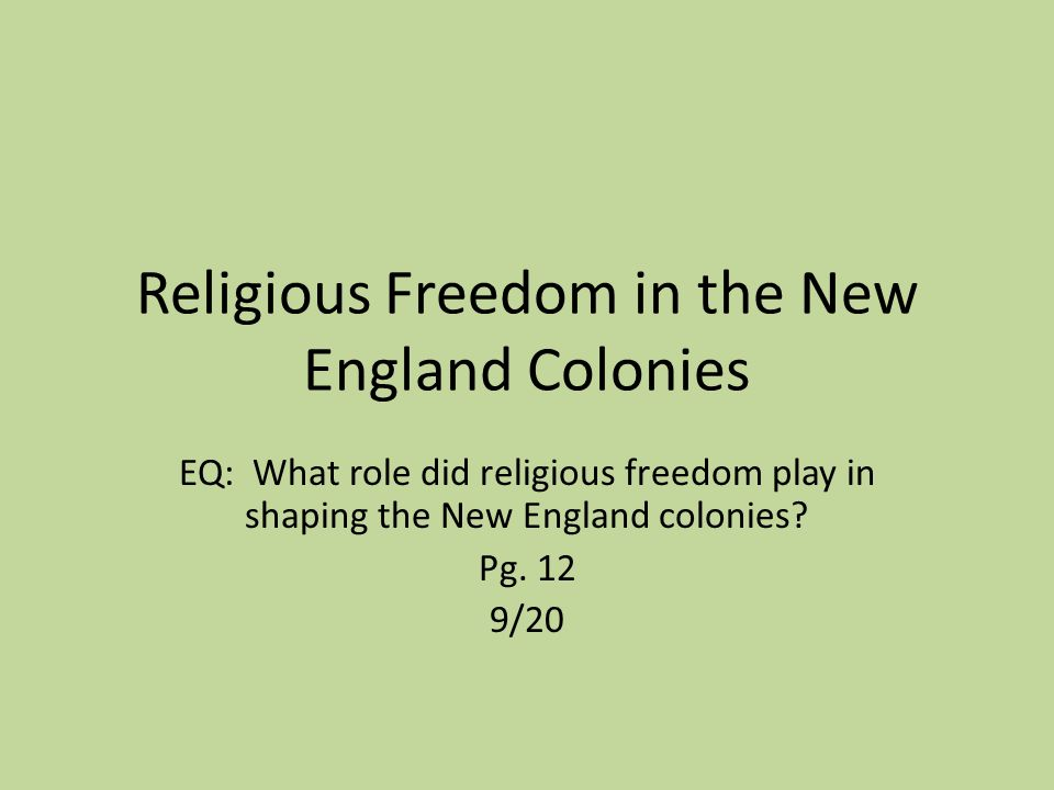 what role did religion play in the new england colonies