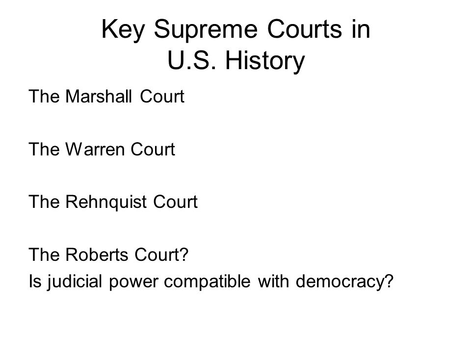 Key Supreme Courts in U.S.