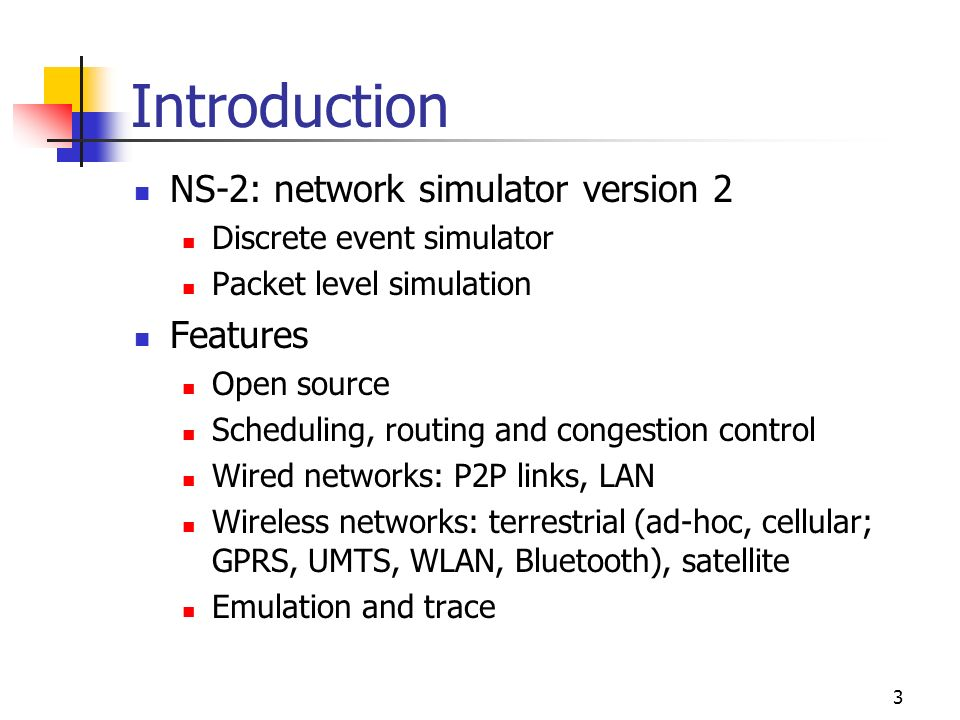Network Simulator ns-2  2 Agenda Introduction Interface Tcl
