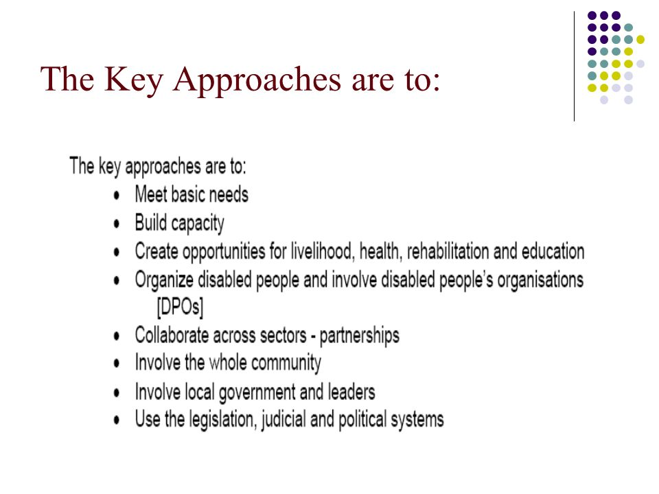 The Key Approaches are to:
