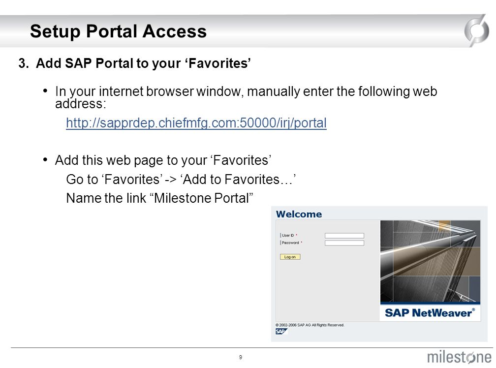 Milestone SAP Portal Learning at the Lakes August 12, ppt