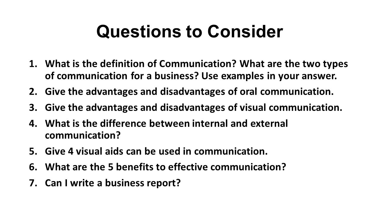 Communication  Questions to Consider 1 What is the definition of