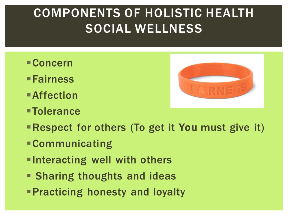 WELLNESS   A state of complete  Physical  Mental