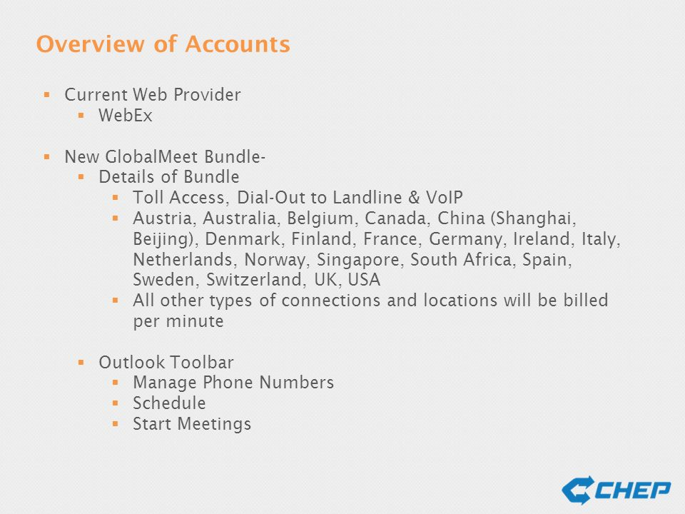 Audio and Web Conferencing  Overview of Accounts  Current