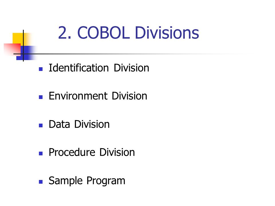 COBOL (Common Business Oriented Language)  1  Introduction to COBOL