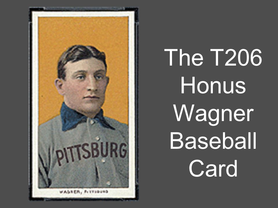 The T206 Honus Wagner Baseball Card How Much Would You Pay For An