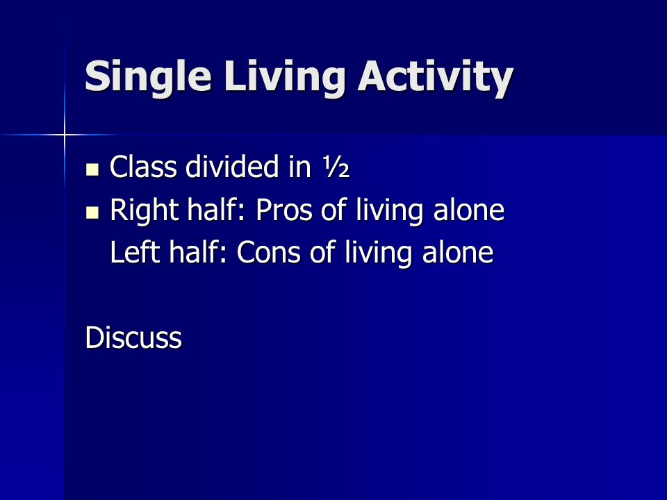 Marriage Preparation 1 Analyze Pros And Cons Of Single Living 2