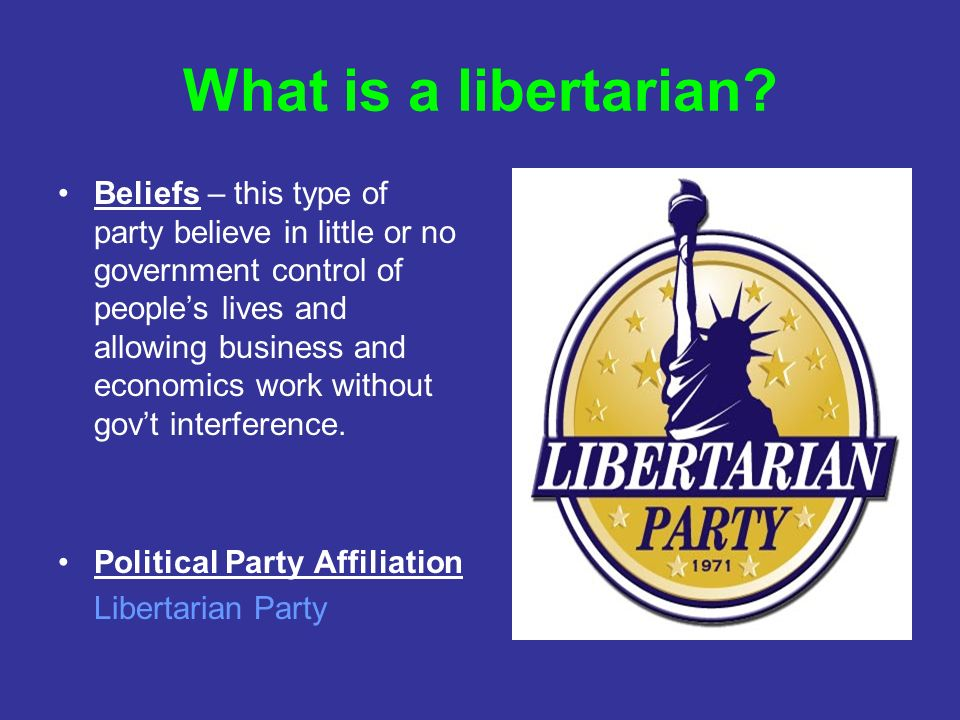What is a libertarian.