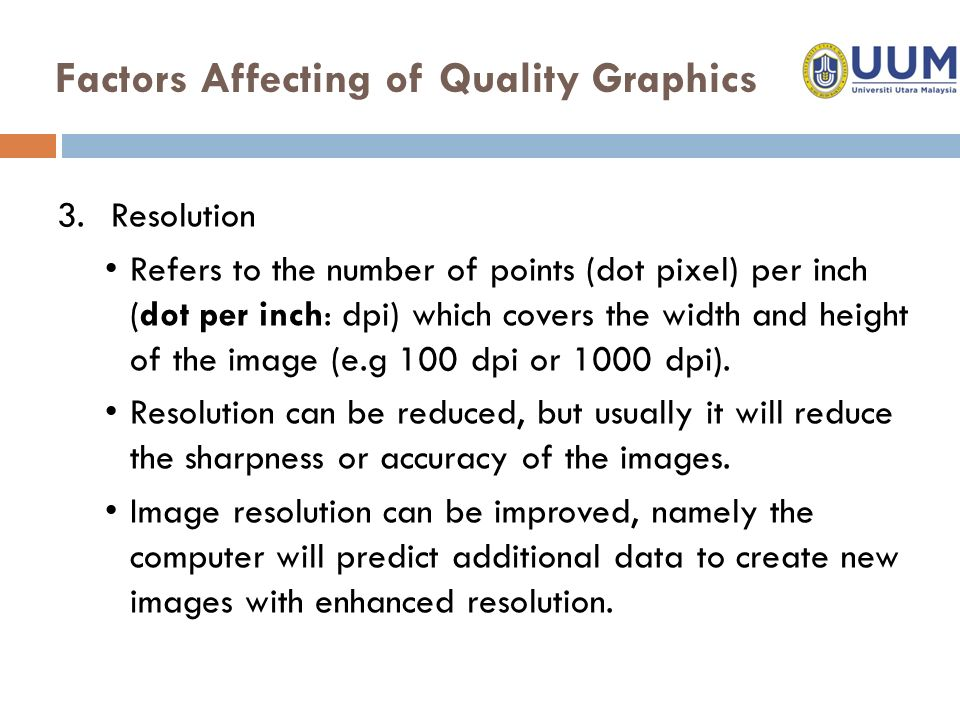 Graphics  Graphic is the important media used to show the