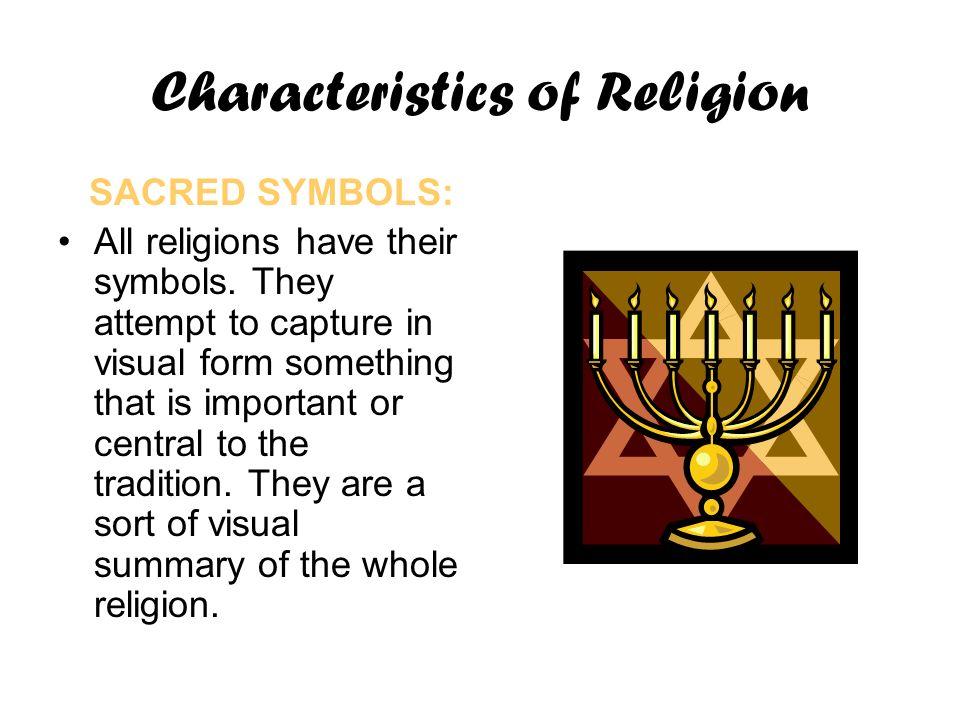 Religions Of The World Characteristics Characteristics Of Religion