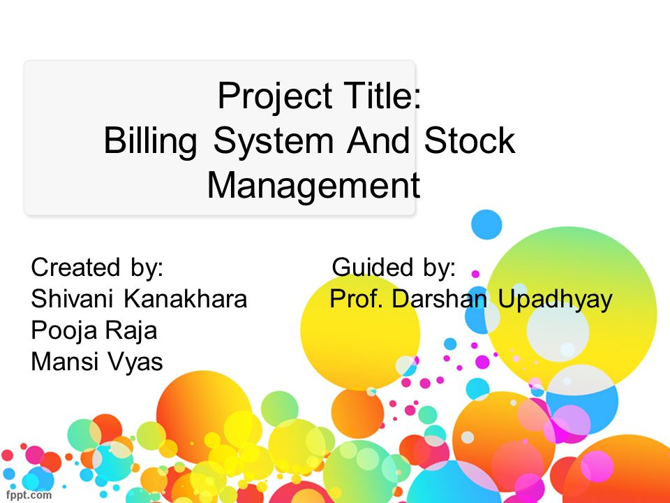 Project Title: Billing System And Stock Management Created by