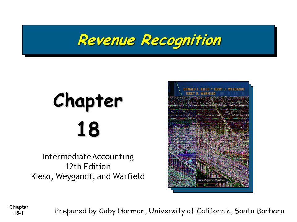 Chapter 18 1 Revenue Recognition Chapter18 Intermediate
