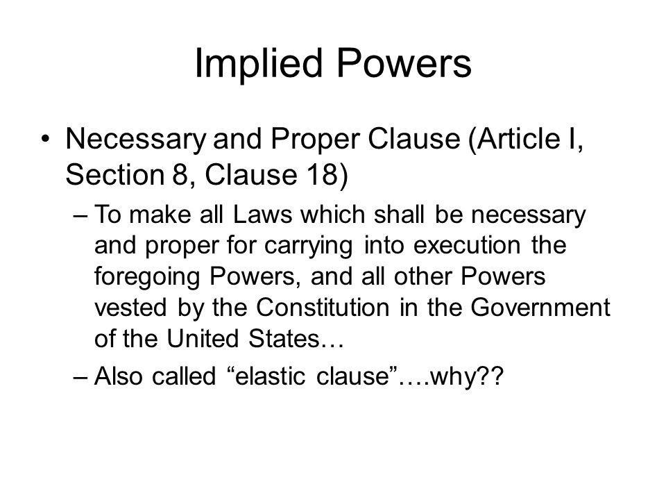 Powers of Congress  Expressed (Enumerated) Powers Powers