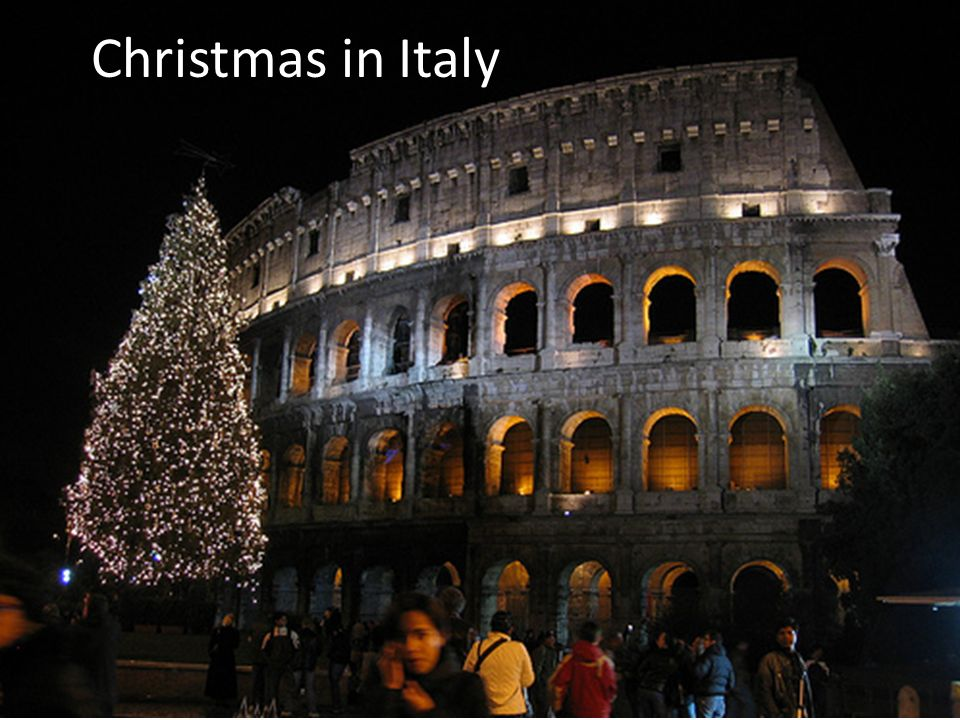 Christmas In Italy Decorations.Christmas In Italy In Italy The Christmas Season Is From