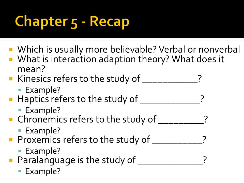 Which Is Usually More Believable Verbal Or Nonverbal What Is Interaction Adaption Theory What Does It Mean Kinesics Refers To The Study Of Ppt Download Free clipart files, icons, graphics, illustrations and vectors to download! slideplayer