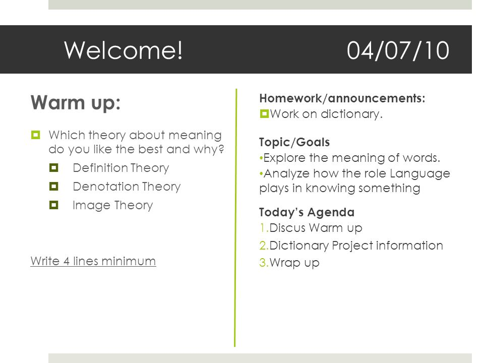 welcome 04 07 10 warm up which theory about meaning do you like