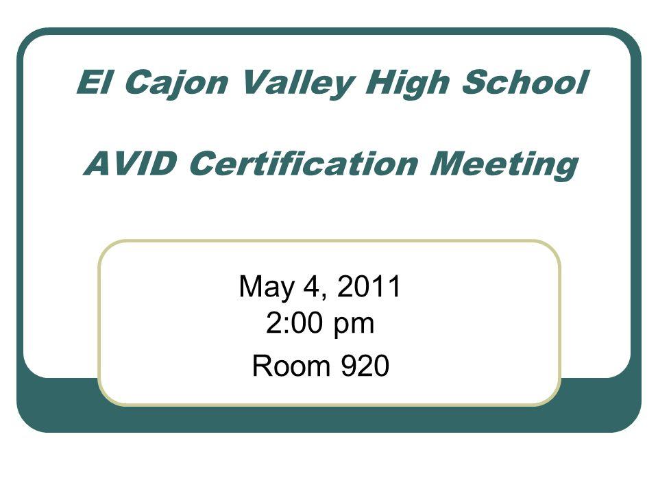 El Cajon Valley High School Avid Certification Meeting May 4 00 Pm