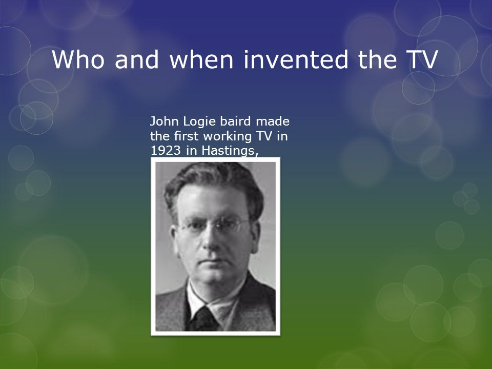 television by maddie who and when invented the tv john logie baird