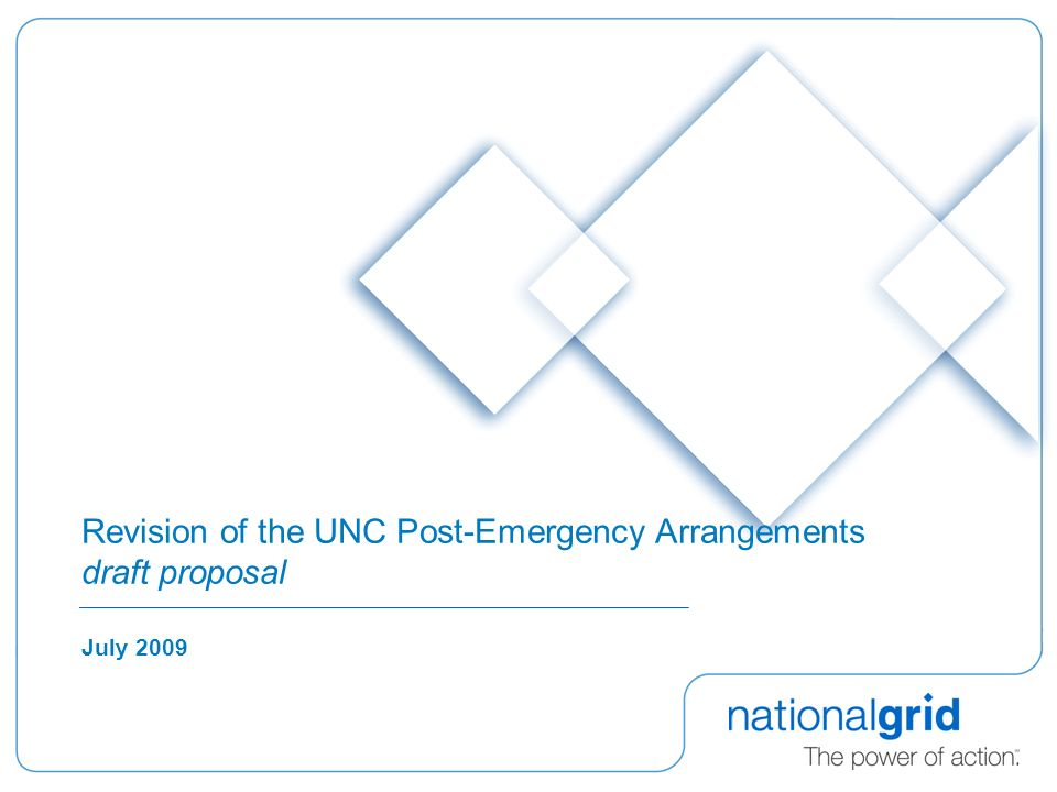 Revision of the UNC Post-Emergency Arrangements draft proposal July 2009