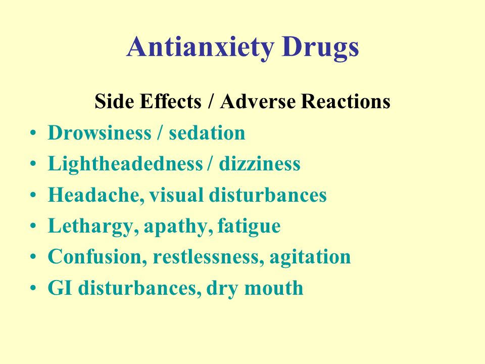 Sedating medication for anxiety