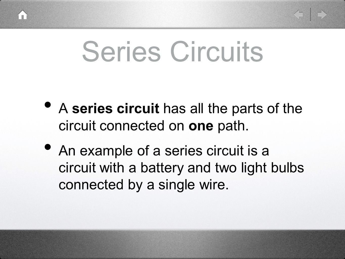 Bellringer Restate Ohms Law As 3 Different Mathematical Equations Series Circuit Examples Real Life Added To The Circuits A Has All Parts Of Connected On One Path
