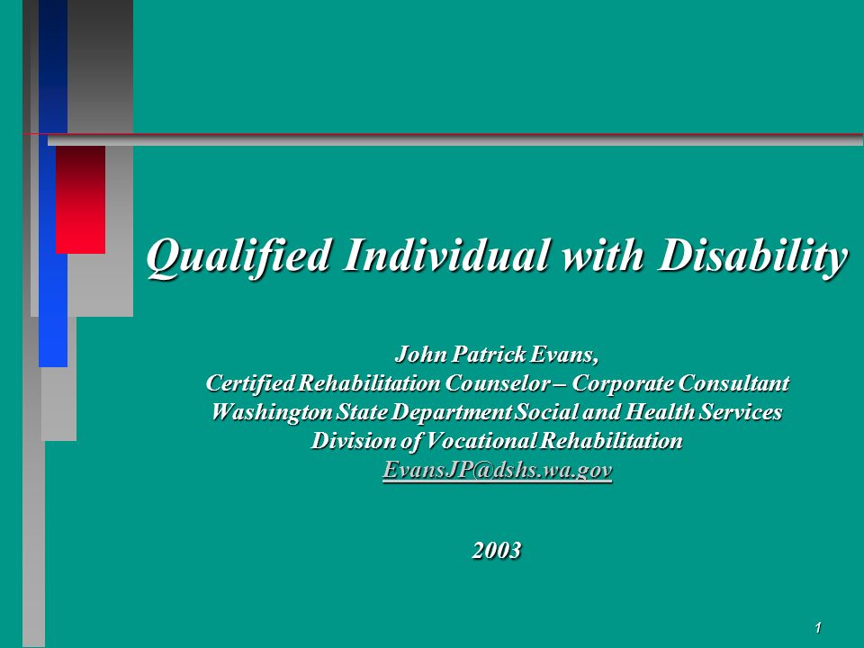 1 Qualified Individual with Disability John Patrick Evans, Certified ...