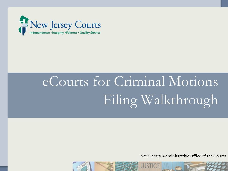 ECourts for Criminal Motions Filing Walkthrough New Jersey