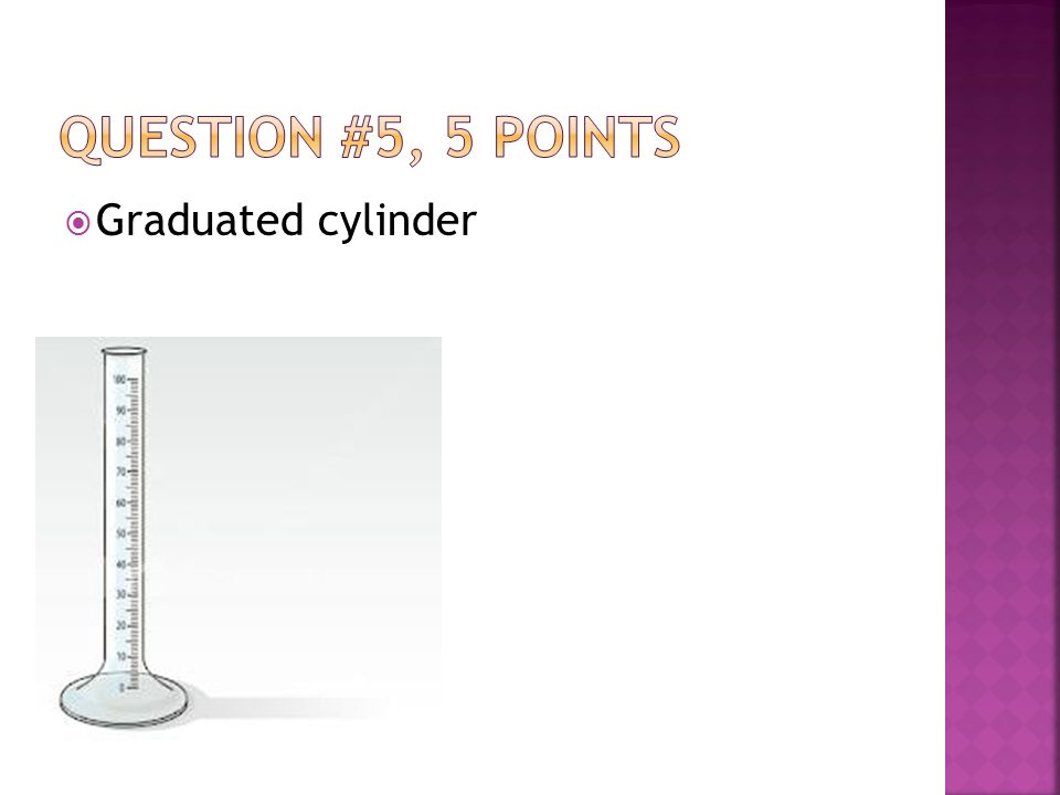  Graduated cylinder