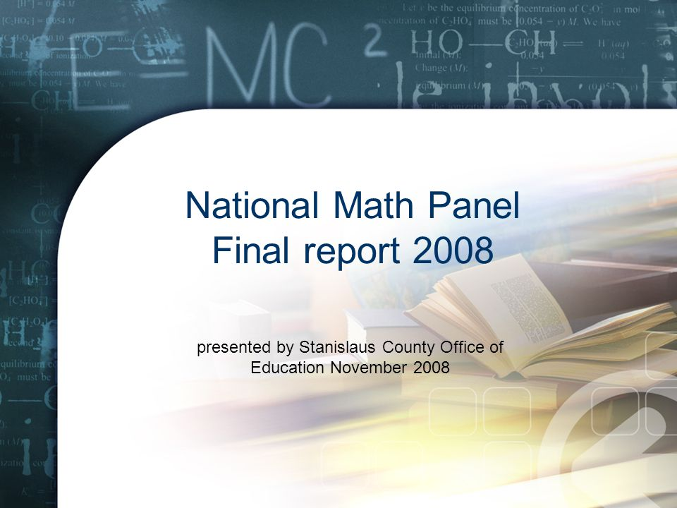 National Math Panel Final report 2008 presented by