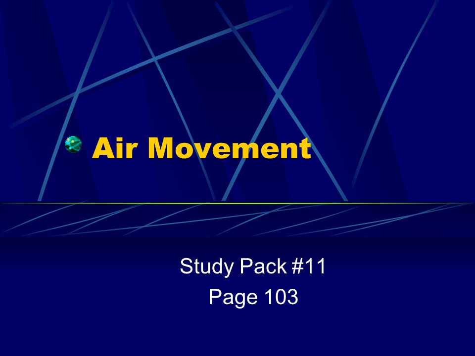 Air Movement Study Pack #11 Page 103