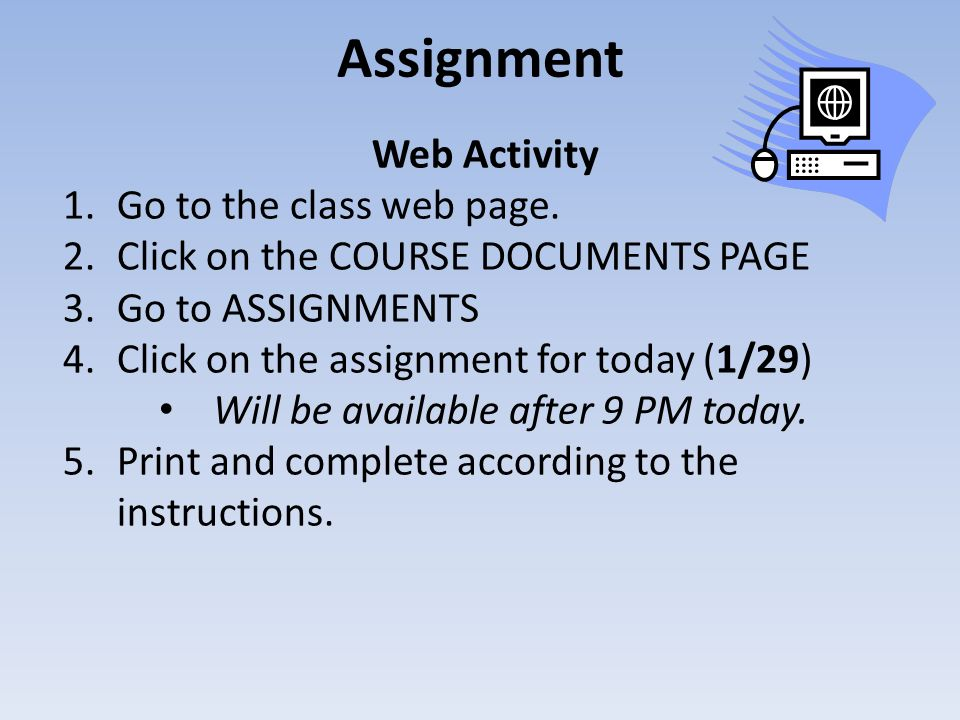 Assignment Web Activity 1.Go to the class web page.