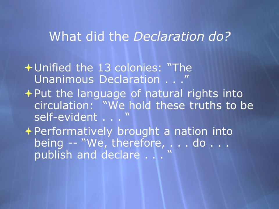 What did the Declaration do.